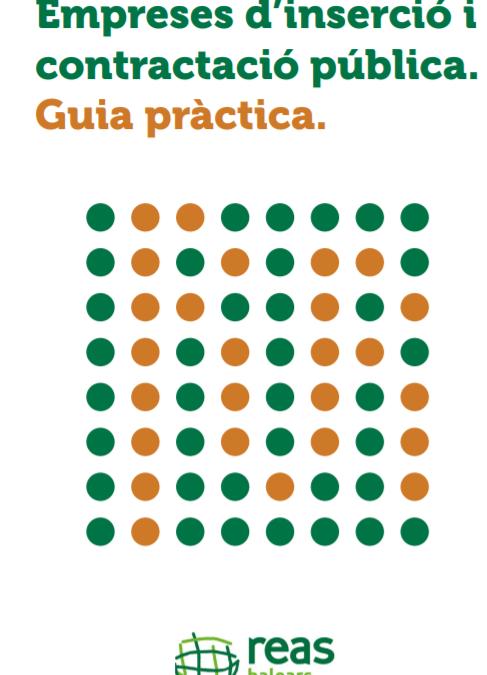 Guia pràctica. Empreses d'inserció i contractació pública. Reas Balears (2020)